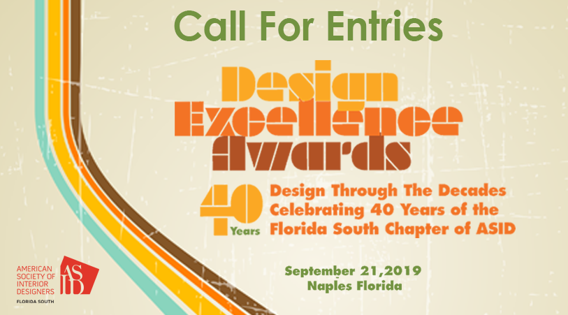 CALL FOR ENTRIES! 2019 Design Excellence Awards 40 years- Early-Bird Rates now extended until April 30th 2019!